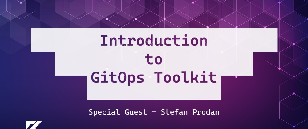 Cover image for Introduction to GitOps with GitOps Toolkit / Flux v2