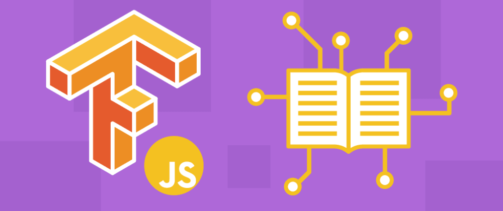 Cover image for TensorFlow.js tutorial: Get started with the ML library