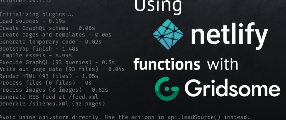 Cover image for Using Netlify Functions to Add Comments to Gridsome