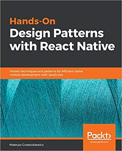 Hands-On-Design-Patterns-with-React-Native