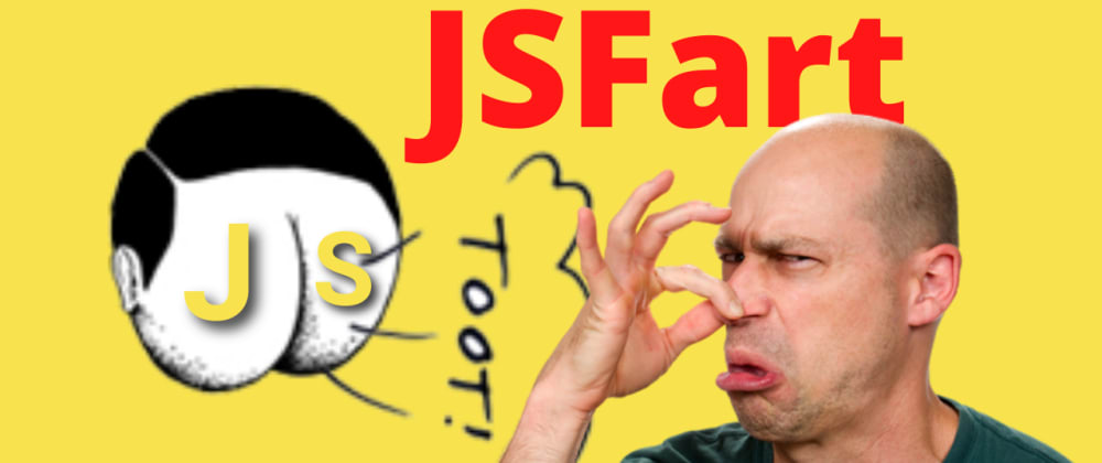 Cover image for Fart.js- The end of the world