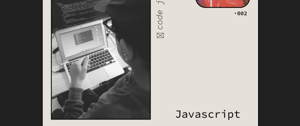 Cover image for My JavaScript experience