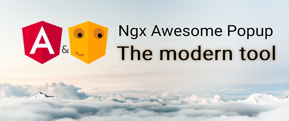 Cover image for ngx-awesome-popup Interactive modals on steroids 🚀