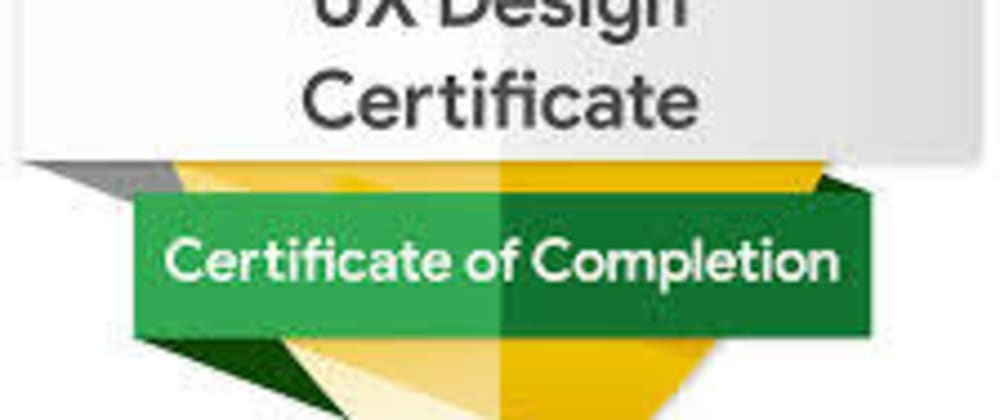 Cover image for How I started pursuing my UX Nano Degree and Google UX Design Certification at the Sametime  Part 1