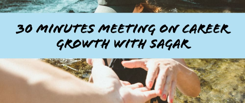 Cover image for 30 Minutes One to One Meeting on Career Growth