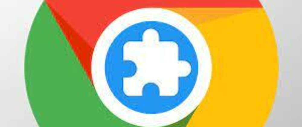 Cover image for Chrome Extensions 101