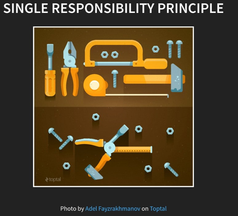 Single Responsibility is the best ibility