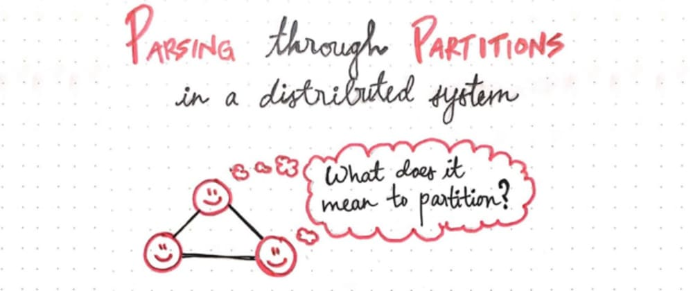 Cover image for Parsing Through Partitions in a Distributed System