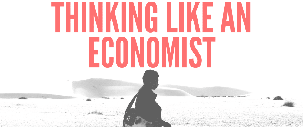 Cover image for Thinking Like An Economist