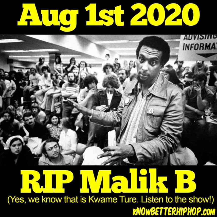 Radio show episode image of Kwame Ture in front of a crowd with the words August 1st 2020, RIP Malik B