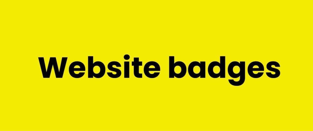 Cover image for Website badges