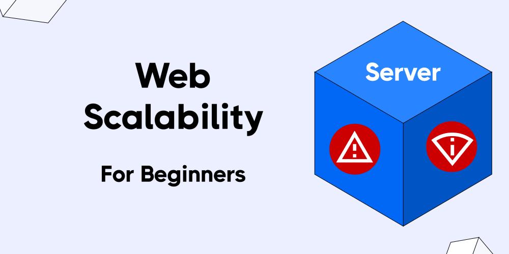 Web Scalability for Beginners - DEV Community
