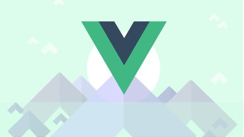 Vue - The Complete Guide (w/ Router, Vuex, Composition API) Image