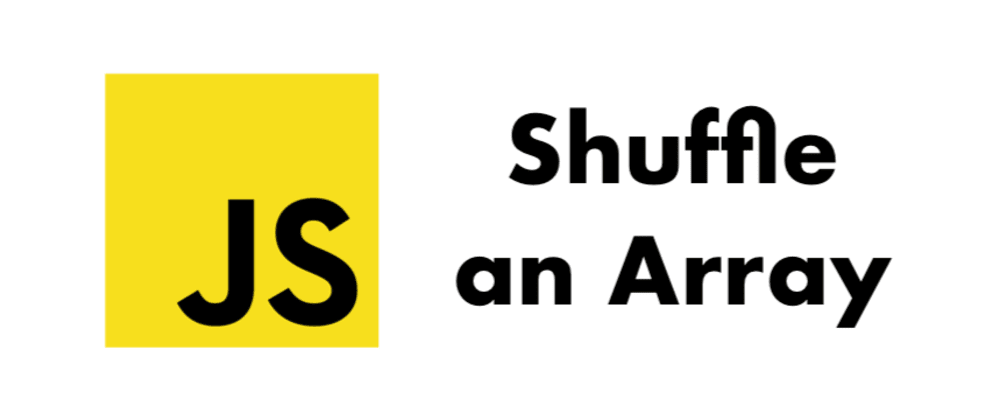 Cover image for The optimal solution to shuffle an Array in Javascript