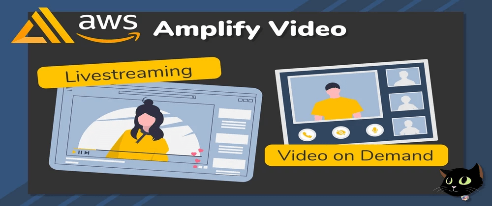 Cover image for AWS Amplify Video