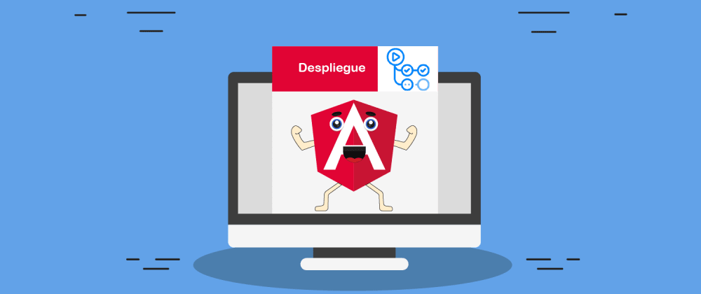 Cover image for Despliegue de tu aplicación en Angular usando Github Actions