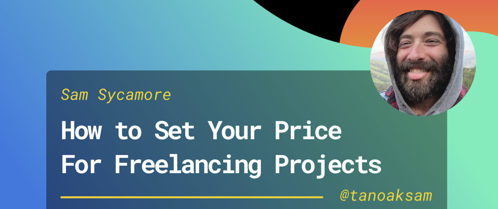 Cover image for How to Set Your Rates as a Freelancer