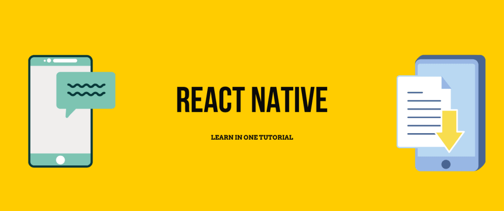 Cover image for Learn React Native In One Tutorial