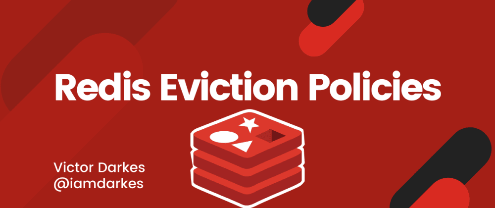 Cover image for All Redis Eviction Policies Cheatsheet & Explanation