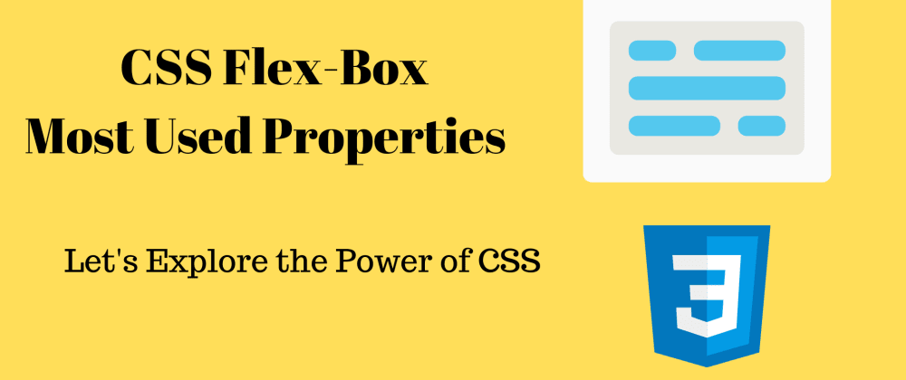 Cover image for CSS Flex-Box Most Used Properties