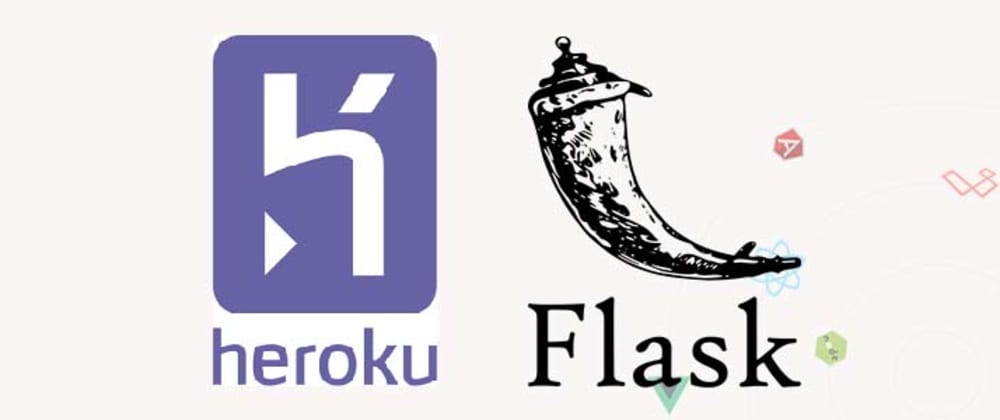 Cover image for Deploy Flask to HEROKU - With Samples