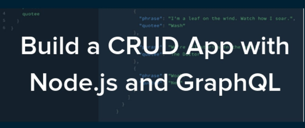 Cover image for Build a CRUD App with Node.js and GraphQL