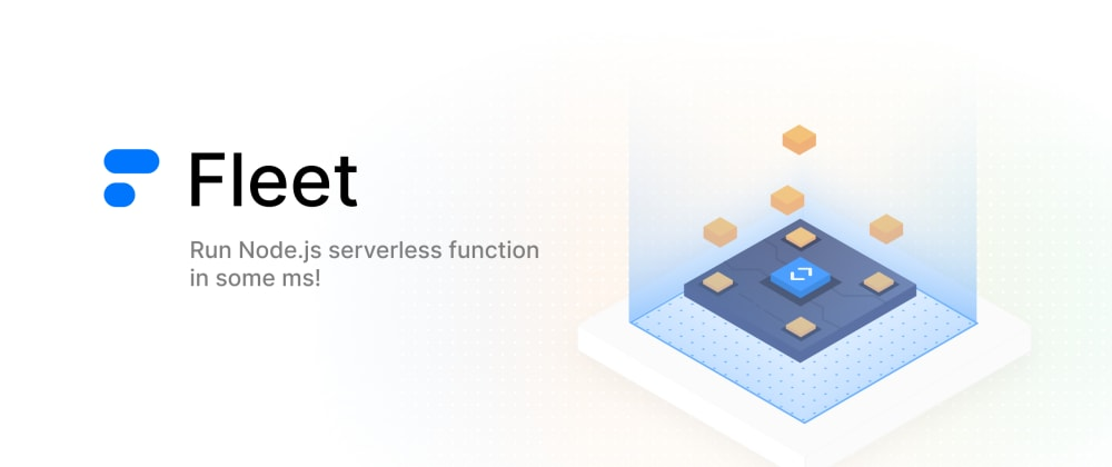 Cover image for Fleet Serverless Function Introduction