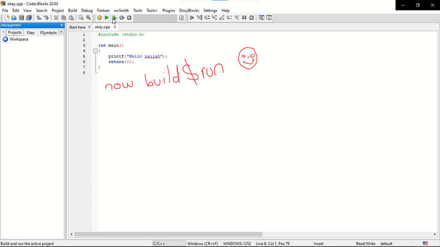 build and run* your C program