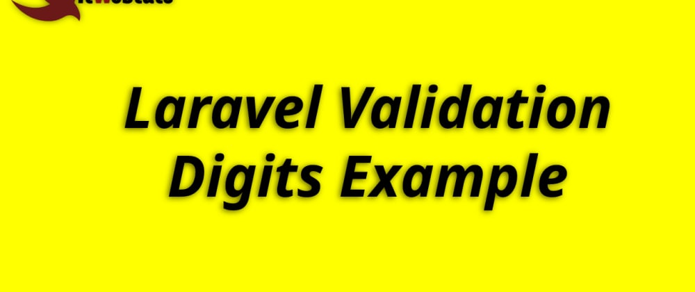 Cover image for Laravel Validation digits Example