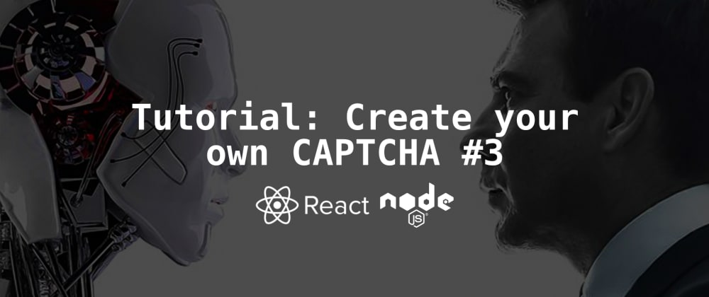 Cover image for Create your own CAPTCHA - part 3 - React and PIXI.js