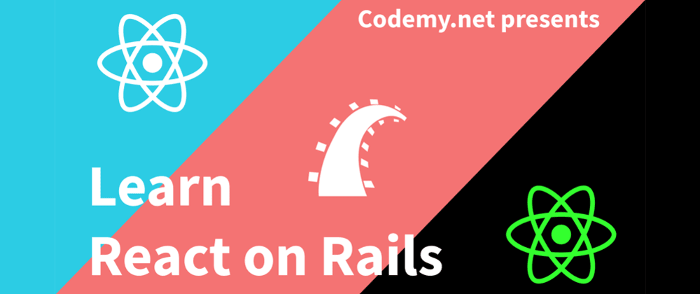 Cover image for Learn React on Rails