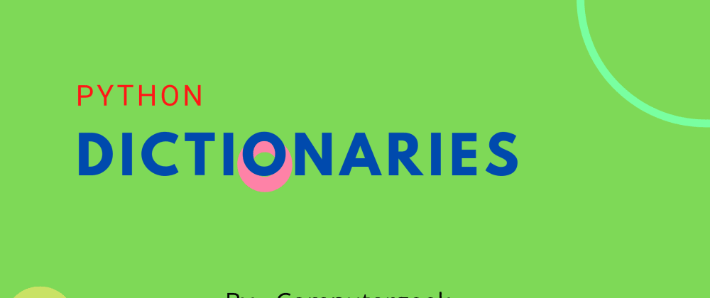 Cover image for Accessing dictionaries in python for beginners