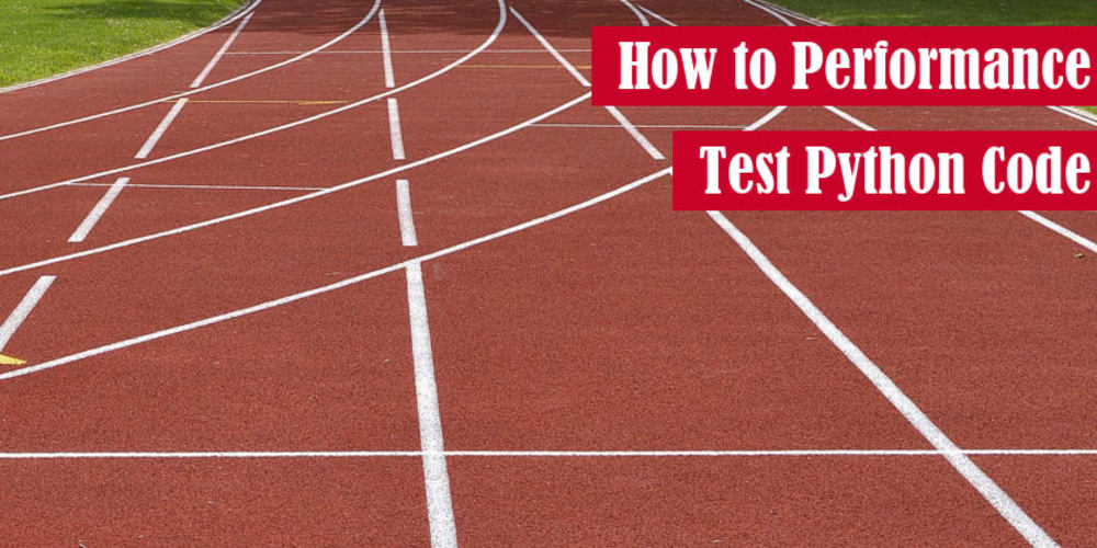 How to Performance Test Python Code: timeit, cProfile, and More