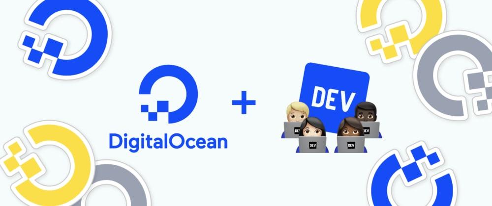 Cover image for DigitalOcean App Platform Hackathon Winners, Announced!