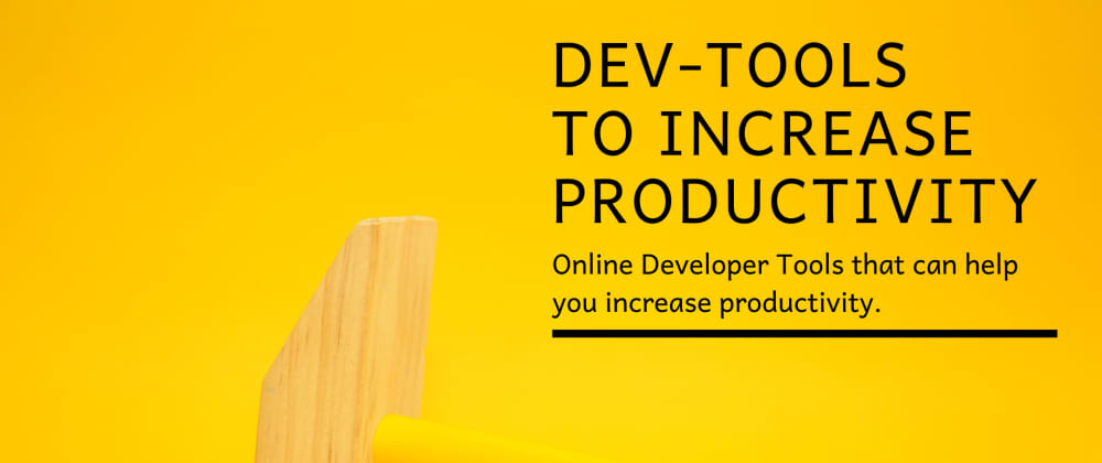 Cover image for Tools Every Developer Should Know and Use