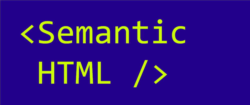 Cover image for How to use semantic HTML tags - 1