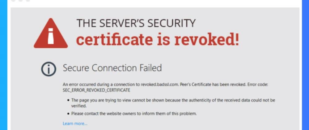 Cover image for Free SSL Provider- Let's Encrypt Revoke millions of Certificates.