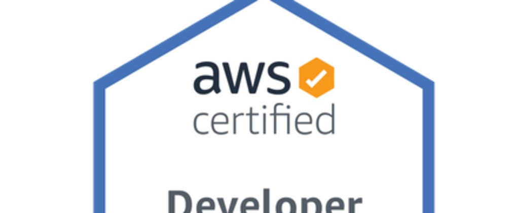 Cover image for Passed the AWS Certified Developer Associate