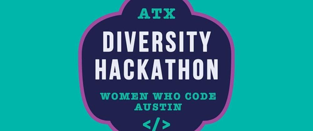 Cover image for ATX Diversity Hackathon 2020