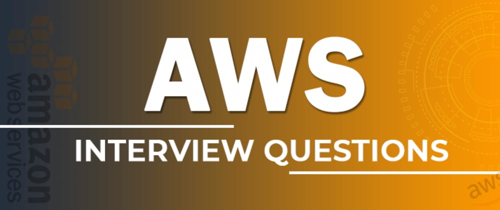 Cover image for Top 10 AWS Interview Questions
