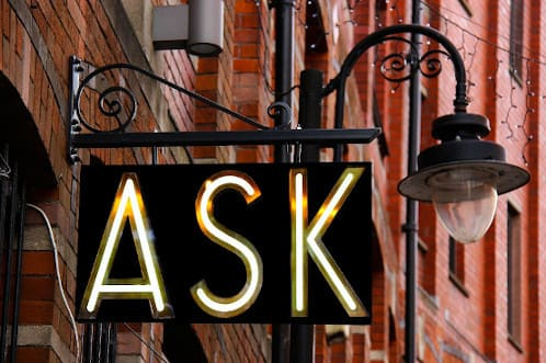 "Sign in a modern font that says ""Ask"""