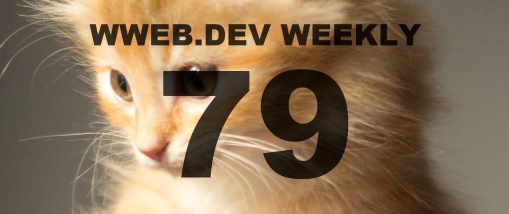 Cover image for Weekly web development resources #79