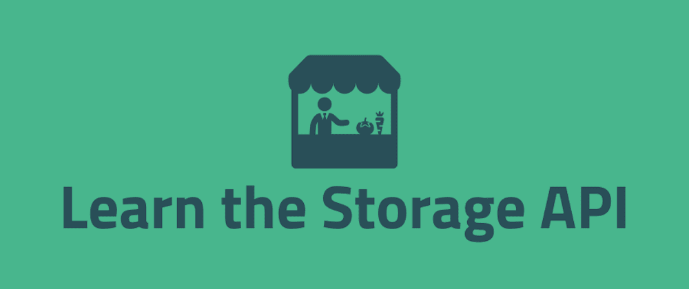 Cover image for Learn the Storage API by Building a Note Taking App