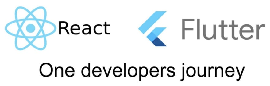 React to Flutter: One Developers Journey