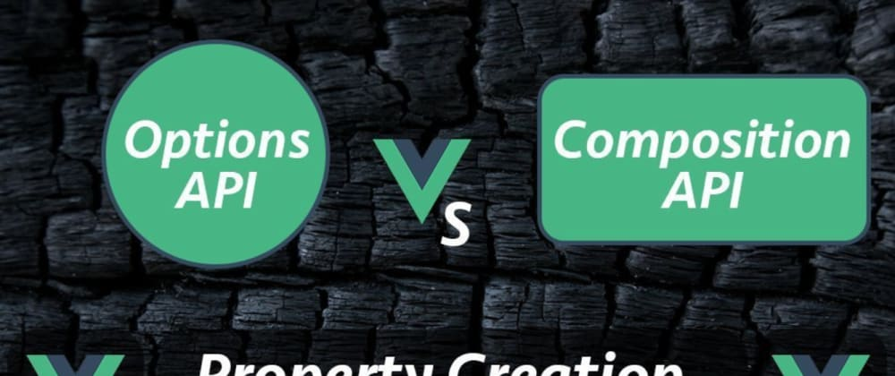 Cover image for Must-Know Property Creation Differences in Vue 2 and Vue 3