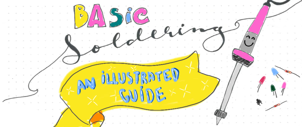 Cover image for Basic Soldering: an illustrated guide