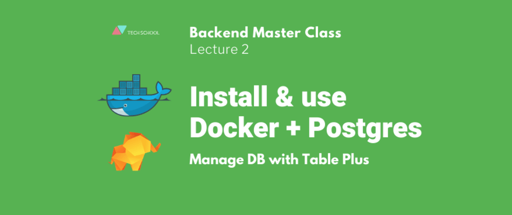 Cover image for Install & use Docker + Postgres + TablePlus to create DB schema