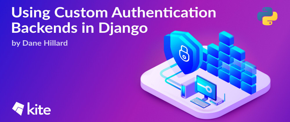 Cover image for Using Custom Authentication Backends in Django