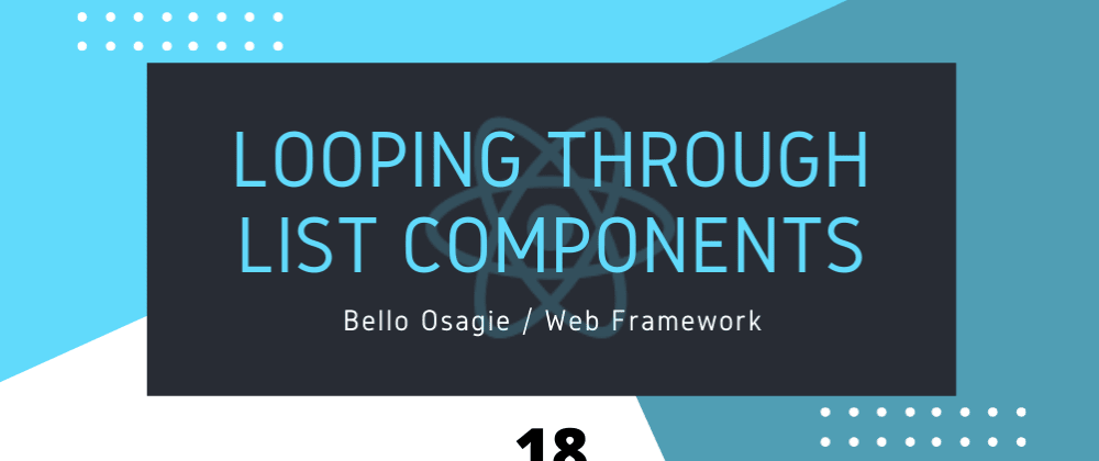 Cover image for Looping through List components in React
