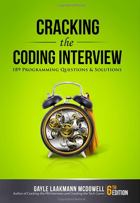 Cracking the Coding Interview by Gayle Laakmann McDowell